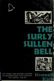 Cover of: The Surly Sullen Bell