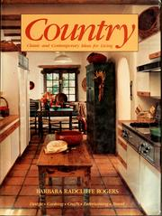 Cover of: Country: classic and contemporary ideas for living