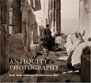Antiquity and Photography by Claire L. Lyons, John K. Papadopoulos, Lindsey S. Stewart, Andrew Szegedy-Maszak