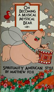 Cover of: On becoming a musical, mystical bear