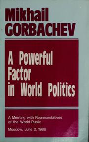 Cover of: A powerful factor in world politics