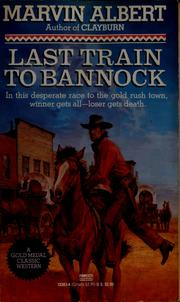Cover of: Last train to Bannock
