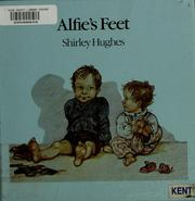 Cover of: Alfie's feet | Hughes, Shirley