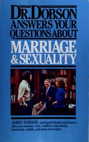 Cover of: Dr. Dobson Answers Your Questions about Marriage and Sexuality