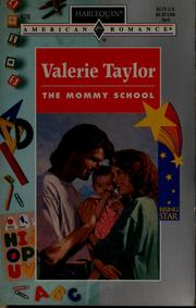 Cover of: The Mommy School | Valerie Taylor