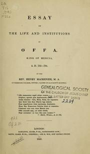 Cover of: Essay on the life and institutions of Offa, King of Mercia A. D. 755-794