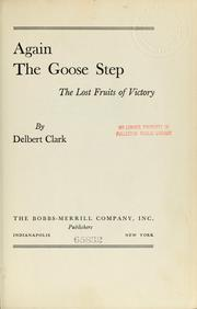 Cover of: Again the goose step | Delbert Clark