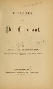 Cover of: Children of the covenant | T. D. Witherspoon