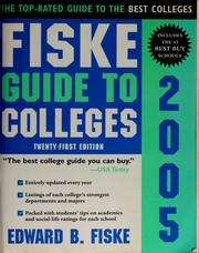 Cover of: Fiske Guide to Colleges 2005