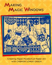 Cover of: Making magic windows | Carmen Lomas Garza