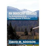 An Innocent Abroad by David M. Addison