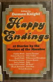 Cover of: Happy endings; 15 stories by the masters of the macabre