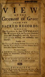 Cover of: A view of the covenant of grace from the sacred records