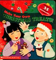 Cover of: Make your own Christmas treats