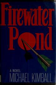 Cover of: Firewater Pond | Michael Kimball