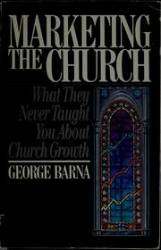 Cover of: Marketing the church