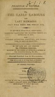 Cover of: Primitiae et ultima, or, The early labours and last remains that will meet the public eye | Thomas Boston