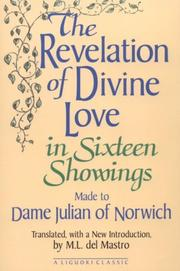 Cover of: The revelation of divine love in sixteen showings made to Dame Julian of Norwich