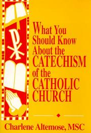 Cover of: What you should know about the Catechism of the Catholic Church