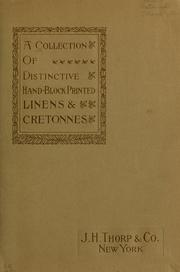 Cover of: A Collection of distinctive hand-block printed linens & cretonnes | J.H. Thorp & Co