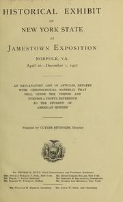 Historical exhibit of New York State at Jamestown Exposition, Norfolk, Va., April 26-December 1, 1907 by Reynolds, Cuyler