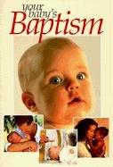 Cover of: Your Baby's Baptism