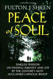 Peace of soul by Fulton J. Sheen