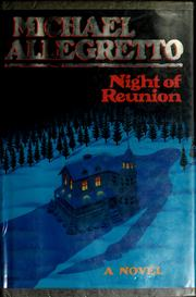 Cover of: Night of reunion | Michael Allegretto