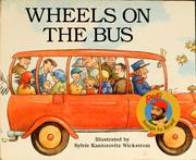 Cover of: Wheels on the bus