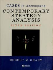 Cover of: Cases to accompany Contemporary strategy analysis | Grant, Robert M.