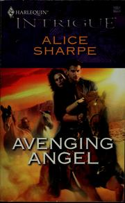 Cover of: Avenging angel | Alice Sharpe