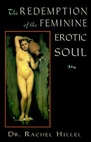 Cover of: The redemption of the feminine erotic soul