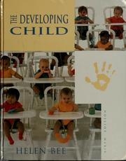 Cover of: The developing child | Helen L. Bee