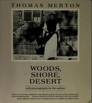 Cover of: Woods, Shore, Desert: A Notebook, May 1968