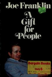 Cover of: A gift for people | Joe Franklin