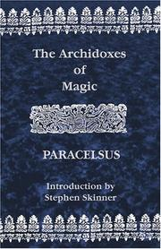 Cover of: The archidoxes of magic