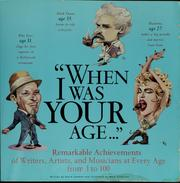 "Cover of: ""When I was your age--"""
