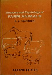 Cover of: Anatomy and physiology of farm animals | R. D. Frandson