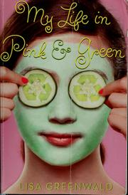 Cover of: My life in pink and green