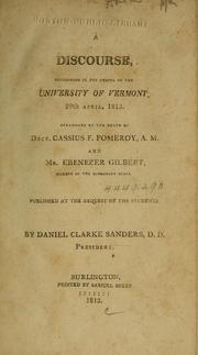 Cover of: A discourse pronounced in the chapel of the University of Vermont, 29th April, 1813