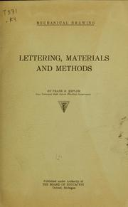 Cover of: Mechanical drawing: lettering, materials and methods | Frank R. Kepler