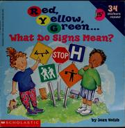 Cover of: Red, yellow, green...what do signs mean?