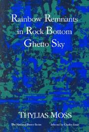 Cover of: Rainbow remnants in rock bottom ghetto sky