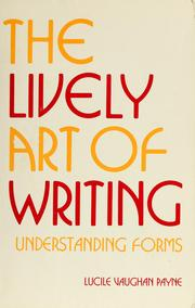 Cover of: The lively art of writing | Lucile Vaughan Payne