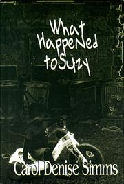 Cover of: What happened to Suzy | Carol Denise Simms