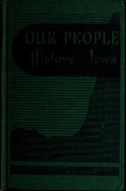 Cover of: Our people; history of the Jews | J. Isaacs