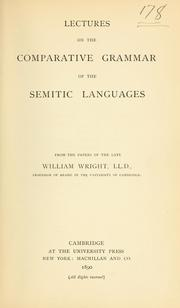 Cover of: Lectures on the comparative grammar of the Semitic languages