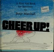 Cover of: Cheer up!  A first-aid book for survivors