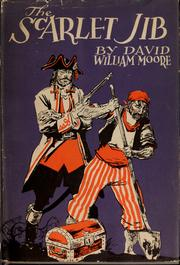 Cover of: The Scarlet Jib | David William Moore