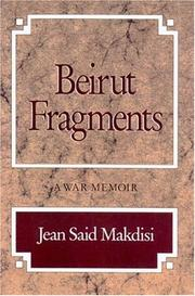 Beirut Fragments by Jean Said Makdisi